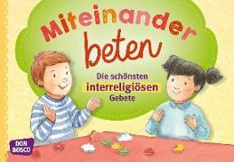 Cover-Bild zu Fromme-Seifert, Viola M.: Miteinander beten