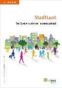Cover-Bild zu oekom e. V., Oekom: StadtLust (eBook)