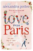 Cover-Bild zu Potter, Alexandra: Love from Paris