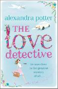 Cover-Bild zu Potter, Alexandra: The Love Detective
