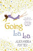 Cover-Bild zu Potter, Alexandra: Going La La