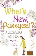 Cover-Bild zu Potter, Alexandra: What's New, Pussycat?