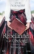 Cover-Bild zu Dunmore, Evie: Die Rebellinnen von Oxford - Verwegen