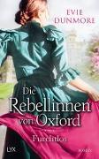 Cover-Bild zu Dunmore, Evie: Die Rebellinnen von Oxford - Furchtlos