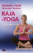 Cover-Bild zu Haich, Elisabeth: Raja-Yoga: Der königliche Weg (eBook)