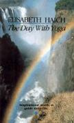Cover-Bild zu Haich, Elisabeth: The Day with Yoga: Inspirational Words to Guide Daily Life