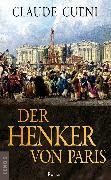 Cover-Bild zu Cueni, Claude: Der Henker von Paris (eBook)