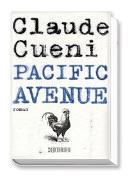 Cover-Bild zu Cueni, Claude: Pacific Avenue