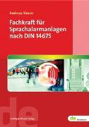 Cover-Bild zu Fachkraft für Sprachalarmanlagen nach DIN 14675 von Simon, Andreas