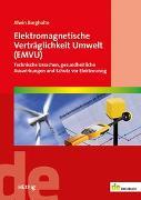 Cover-Bild zu Elektromagnetische Verträglichkeit Umwelt (EMVU) von Burgholte, Alwin