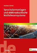 Cover-Bild zu Sprachalarmanlagen und elektroakustische Notfallwarnsysteme von Simon, Andreas