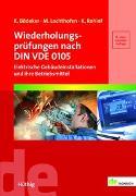 Cover-Bild zu Wiederholungsprüfungen nach DIN VDE 0105 von Bödeker, Klaus