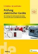 Cover-Bild zu Prüfung elektrischer Geräte von Bödeker, Klaus