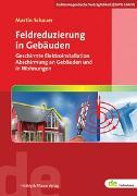Cover-Bild zu Feldreduzierung in Gebäuden von Schauer, Martin (Hrsg.)
