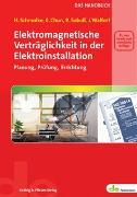 Cover-Bild zu Elektromagnetische Verträglichkeit in der Elektroinstallation - das Handbuch von Schmolke, Herbert
