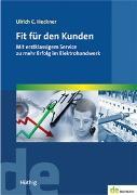 Cover-Bild zu Fit für den Kunden von Heckner, Ulrich C