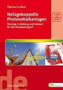 Cover-Bild zu Netzgekoppelte Photovoltaikanlagen von Sandner