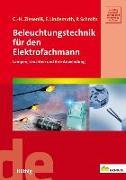 Cover-Bild zu Beleuchtungstechnik für den Elektrofachmann von Zieseniß, Carl H.