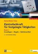 Cover-Bild zu Elektrofachkraft für festgelegte Tätigkeiten Band 1 von Fröse, Heinz-Dieter