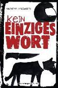 Cover-Bild zu Jungwirth, Andreas: Kein einziges Wort (eBook)