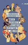 Cover-Bild zu Jungwirth, Andreas: Wir haben keinen Kontakt mehr (eBook)