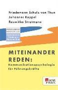 Cover-Bild zu Schulz Von Thun, Friedemann: Miteinander reden: Kommunikationspsychologie für Führungskräfte (eBook)