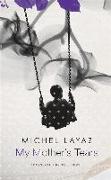 Cover-Bild zu Layaz, Michel: My Mother's Tears