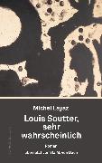 Cover-Bild zu Layaz, Michel: Louis Soutter, sehr wahrscheinlich (eBook)