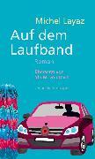 Cover-Bild zu Layaz, Michel: Auf dem Laufband (eBook)