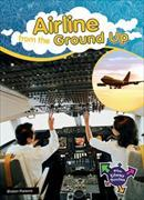 Cover-Bild zu Parsons, Sharon: Airline: From The Ground Up