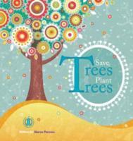 Cover-Bild zu Parsons, Sharon: Save Trees Plant Trees