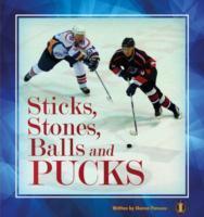 Cover-Bild zu Parsons, Sharon: Sticks, Stones, Balls and Pucks