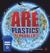 Cover-Bild zu Parsons, Sharon: Are Plastics the Problem?