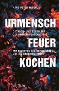 Cover-Bild zu Urmensch, Feuer, Kochen von Hufenus, Hans-Peter