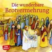 Cover-Bild zu Die wunderbare Brotvermehrung. Mini-Bilderbuch von Brandt, Susanne