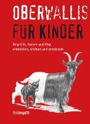 Cover-Bild zu Escher, Christa: Oberwallis für Kinder