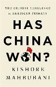 Cover-Bild zu Mahbubani, Kishore: Has China Won?