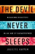 Cover-Bild zu Kayyem, Juliette: The Devil Never Sleeps (eBook)