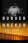 Cover-Bild zu Vonk, Levi: Border Hacker (eBook)