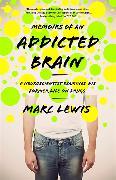 Cover-Bild zu Lewis, Marc: Memoirs of an Addicted Brain