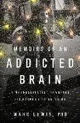 Cover-Bild zu Lewis, Marc: Memoirs of an Addicted Brain (eBook)