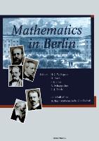 Cover-Bild zu Begehr, Heinrich (Hrsg.): Mathematics in Berlin