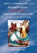 Cover-Bild zu Heine, Heinrich: Heinrich Heines Romanzero nebst Lieblingsballaden von Goethe, Schiller und anderen