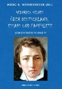 Cover-Bild zu Heine, Heinrich: Heinrich Heines Über Deutschland, Essays und Pamphlete. Ausgewählte Werke IV