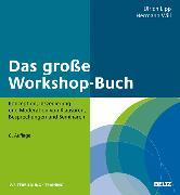 Cover-Bild zu Will, Hermann: Das große Workshop-Buch (eBook)