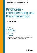 Cover-Bild zu Häfner, Heinz: Psychosen - Früherkennung und Frühintervention (eBook)