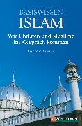 Cover-Bild zu Maurer, Andreas: Basiswissen Islam (eBook)