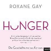 Cover-Bild zu Gay, Roxane: Hunger (Audio Download)