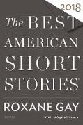 Cover-Bild zu Gay, Roxane (Hrsg.): Best American Short Stories 2018 (eBook)