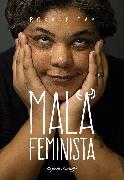Cover-Bild zu Gay, Roxane: Mala feminista (eBook)